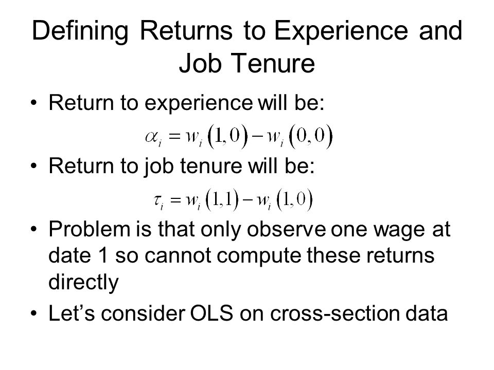 Defining Returns to Experience and Job Tenure
