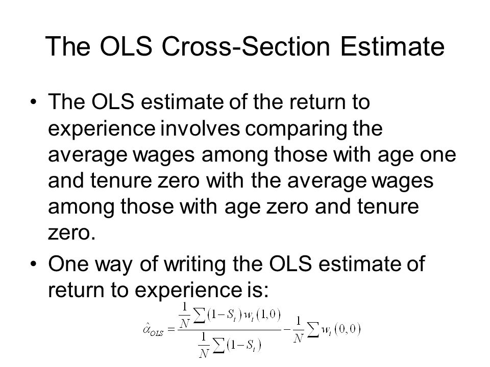 The OLS Cross-Section Estimate