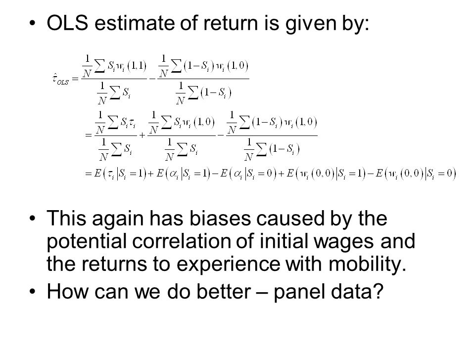 OLS estimate of return is given by: