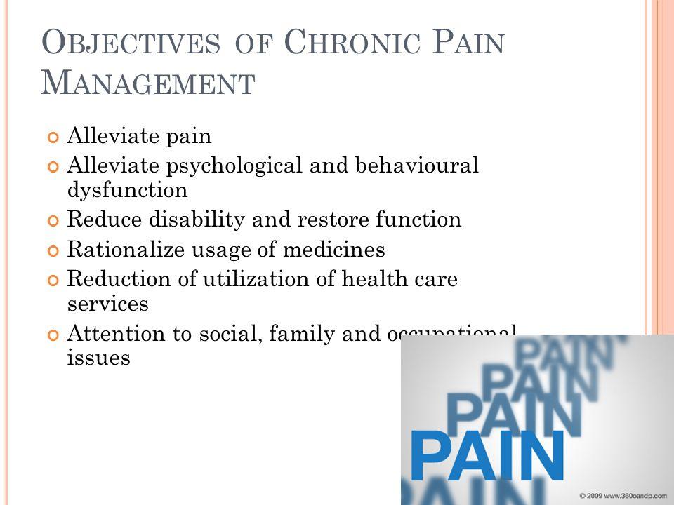 Objectives of Chronic Pain Management