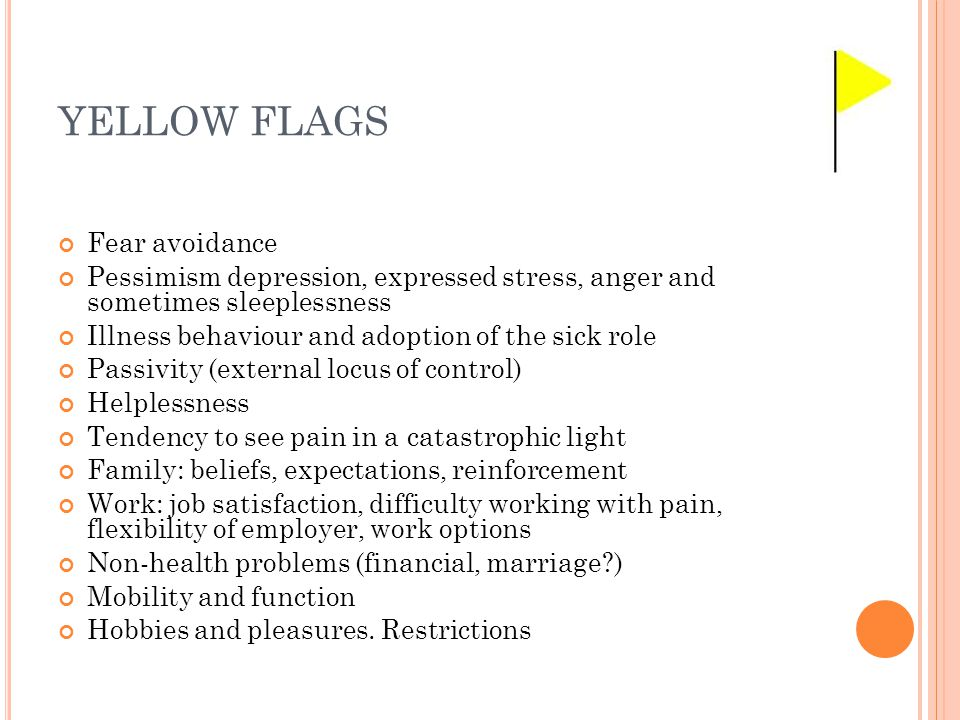 YELLOW FLAGS Personal Fear avoidance
