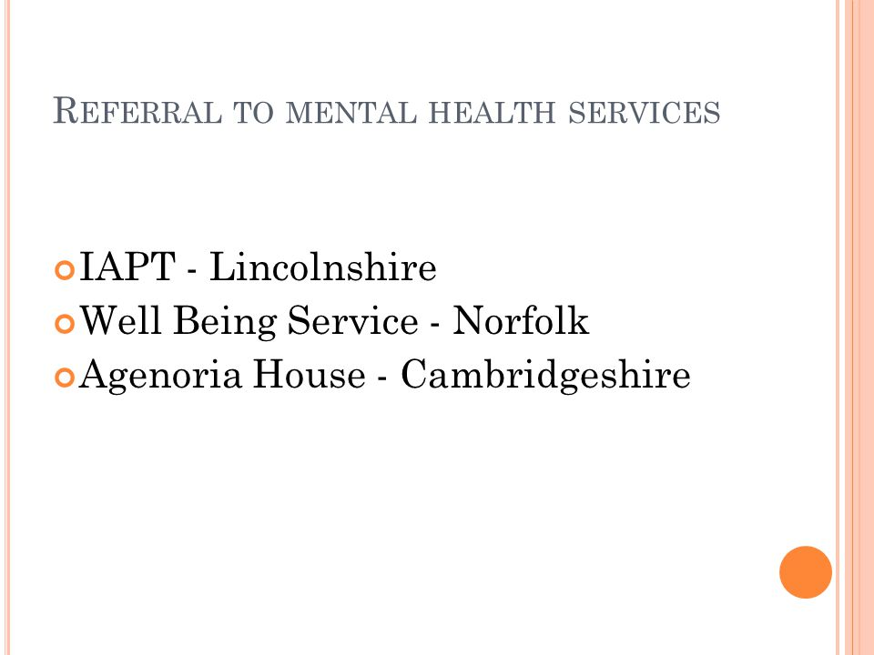 Referral to mental health services