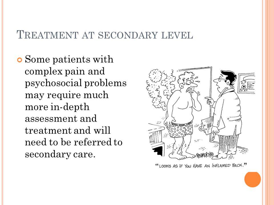 Treatment at secondary level
