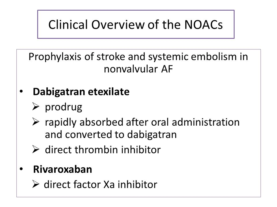 Clinical Overview of the NOACs