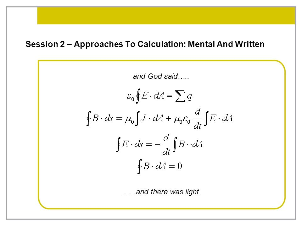 Session 2 – Approaches To Calculation: Mental And Written