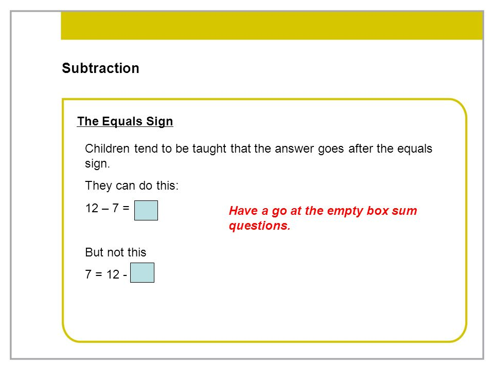 Subtraction The Equals Sign
