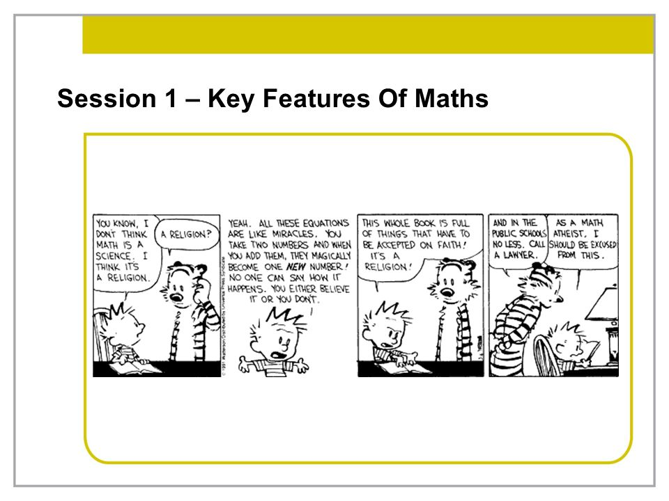 Session 1 – Key Features Of Maths