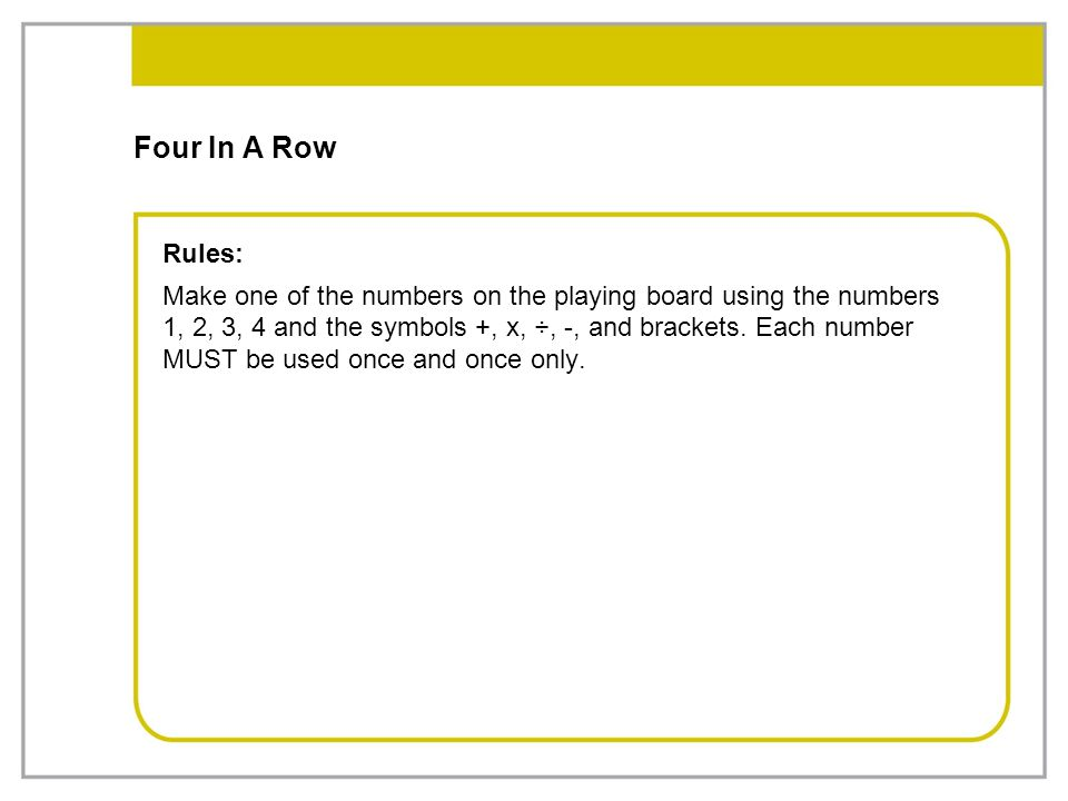 Four In A Row Rules: