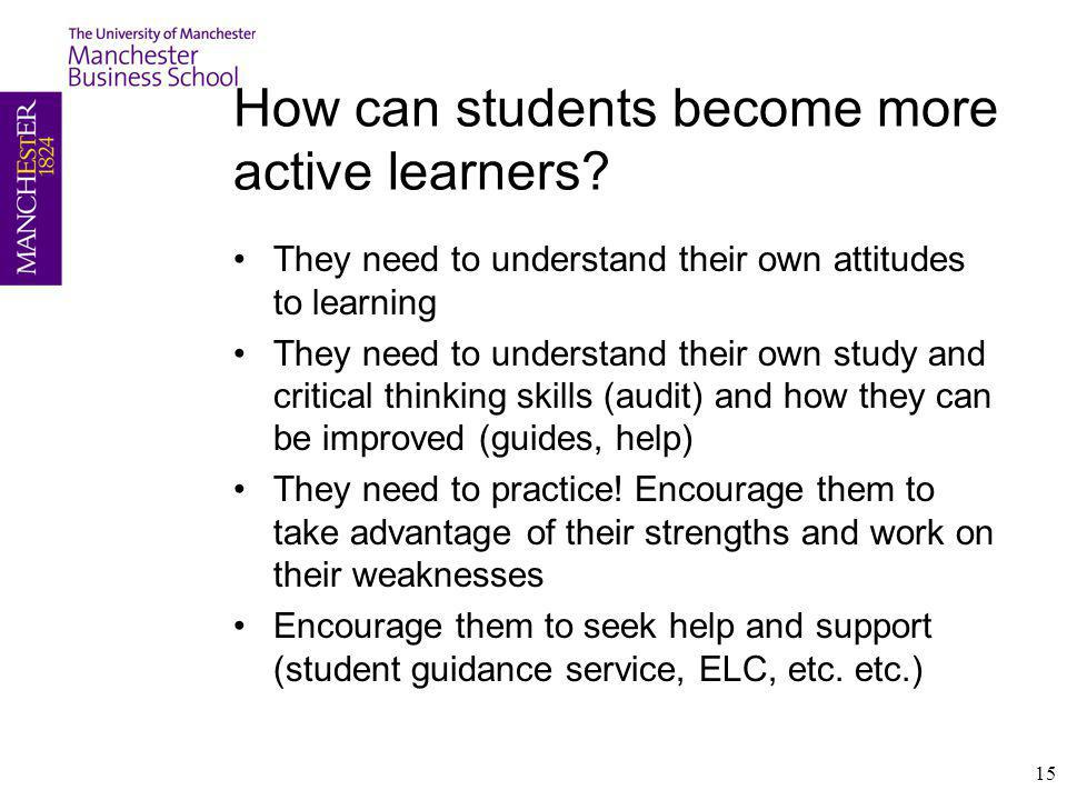 How can students become more active learners