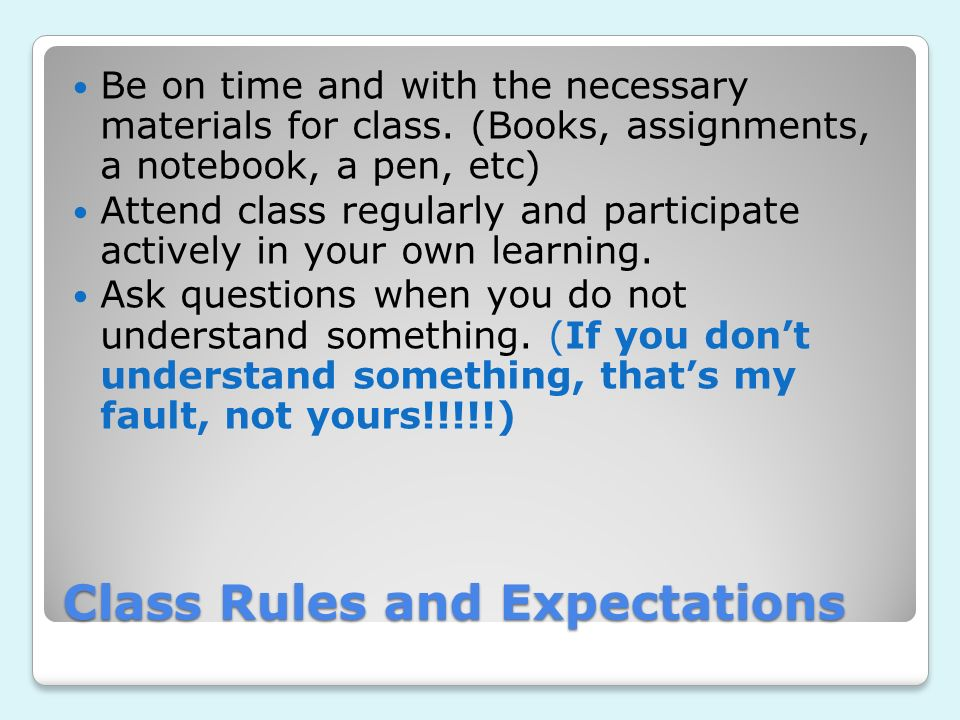 Class Rules and Expectations