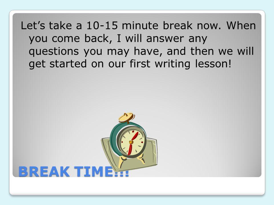 Let's take a 10-15 minute break now