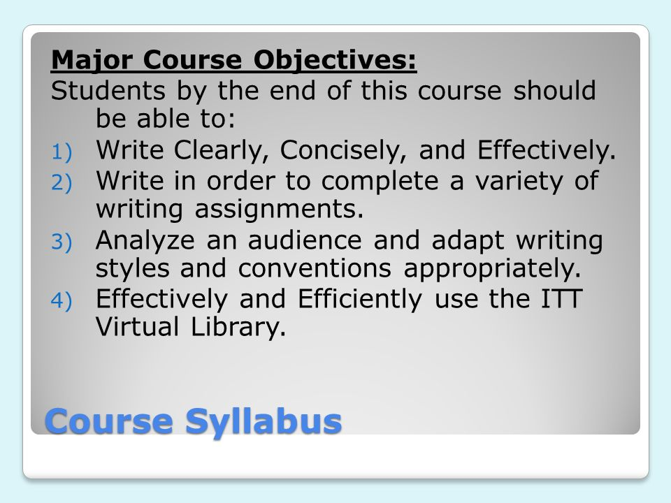 Course Syllabus Major Course Objectives: