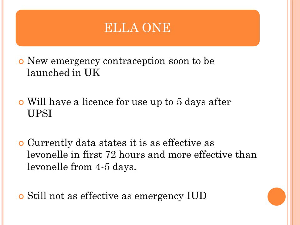 ELLA ONE New emergency contraception soon to be launched in UK