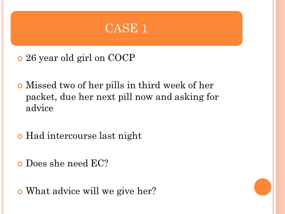 CASE 1 26 year old girl on COCP