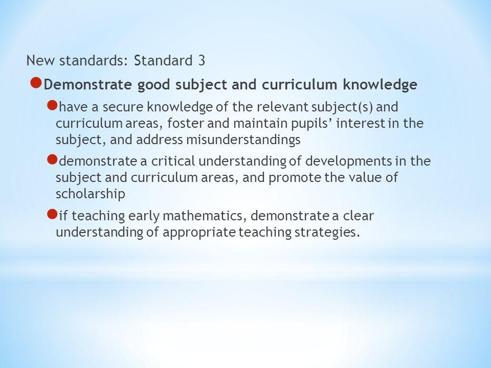 New standards: Standard 3