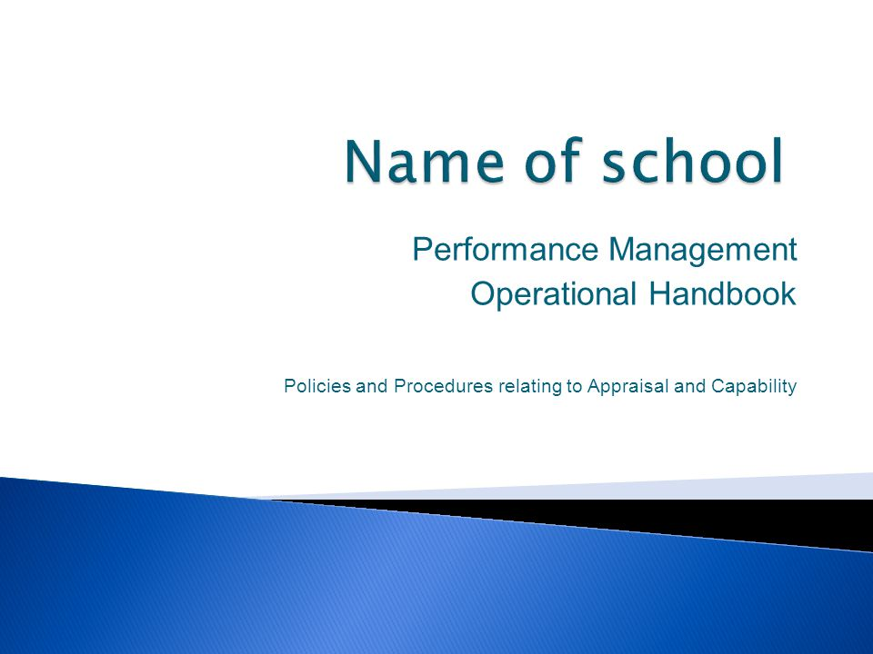Name of school Performance Management Operational Handbook