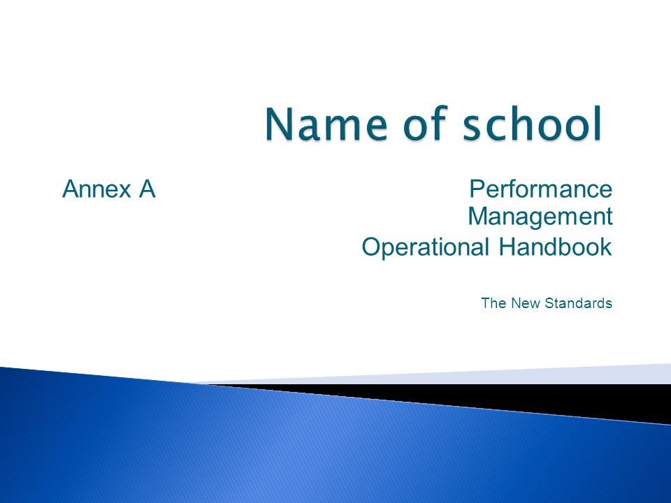 Annex A Performance Management Operational Handbook The New Standards
