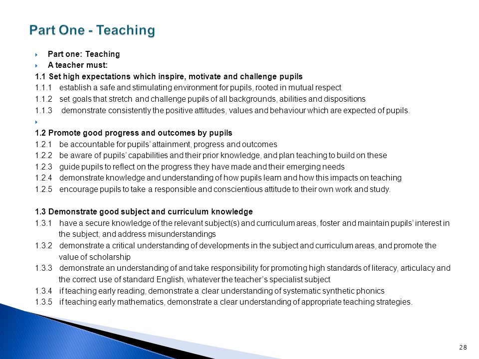 Part One - Teaching Part one: Teaching A teacher must: