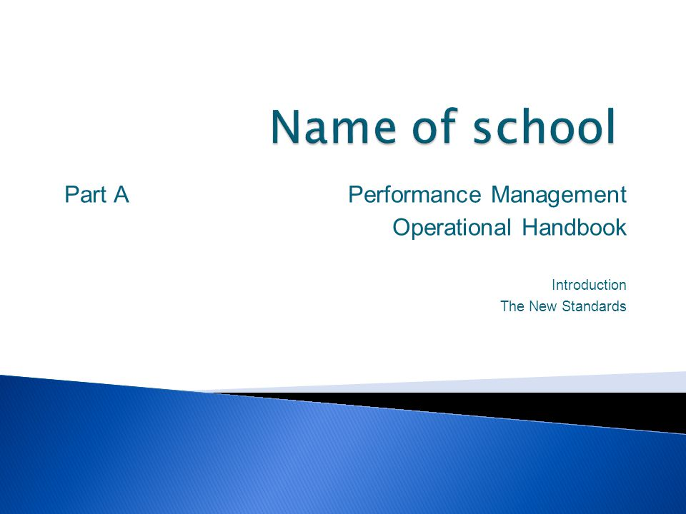 Name of school Part A Performance Management Operational Handbook