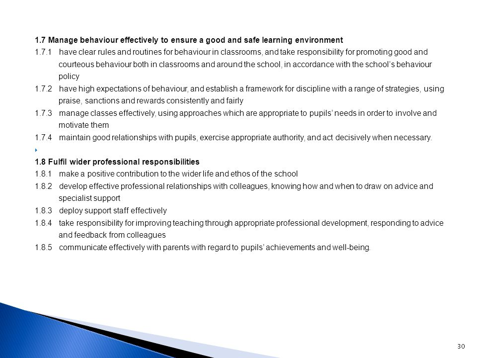 1.7 Manage behaviour effectively to ensure a good and safe learning environment
