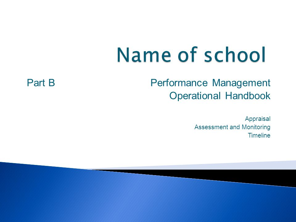 Name of school Part B Performance Management Operational Handbook