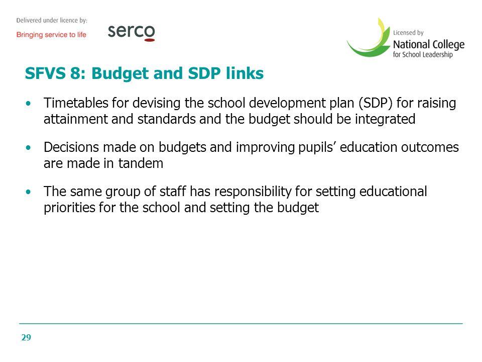 SFVS 8: Budget and SDP links
