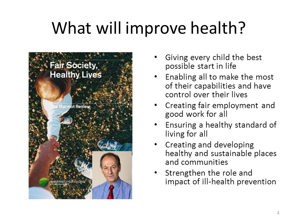 What will improve health