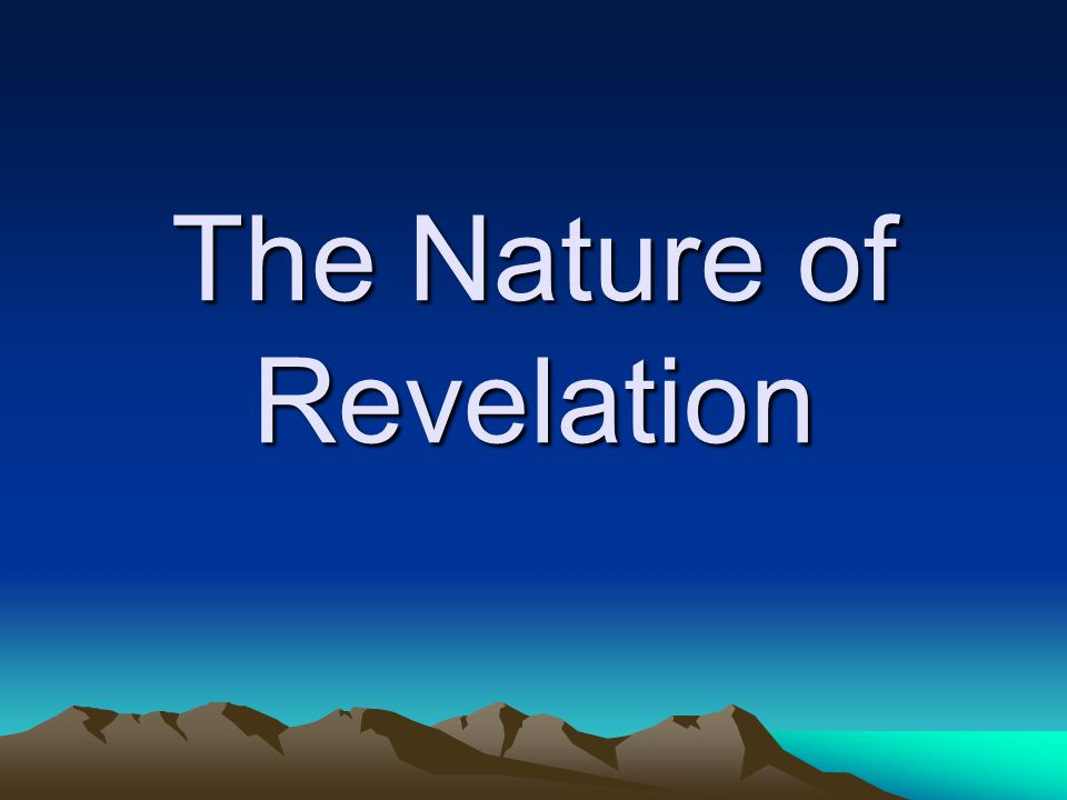 The Nature of Revelation