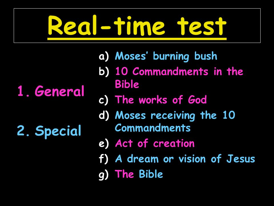 Real-time test General Special Moses' burning bush