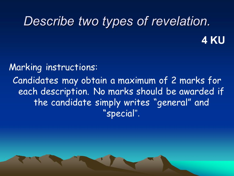 Describe two types of revelation.