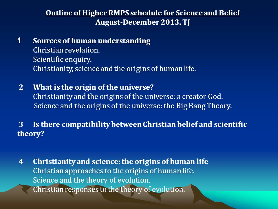Outline of Higher RMPS schedule for Science and Belief