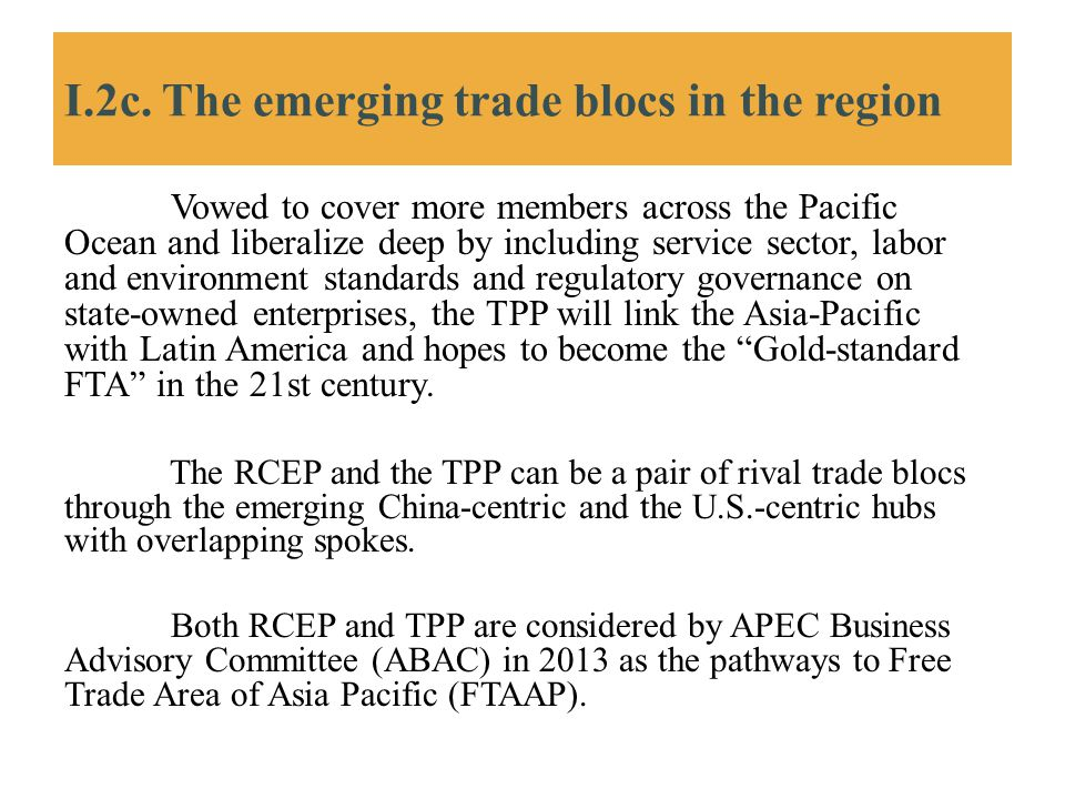 I.2c. The emerging trade blocs in the region