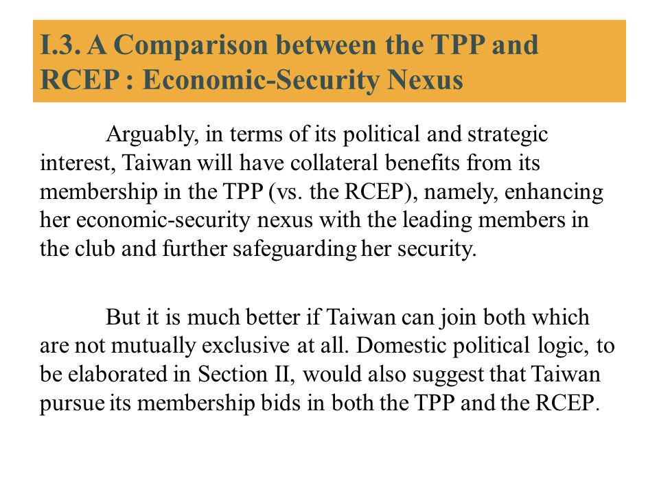 I.3. A Comparison between the TPP and RCEP : Economic-Security Nexus