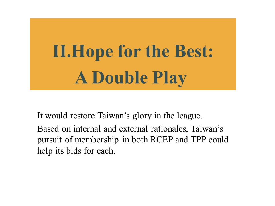 II.Hope for the Best: A Double Play