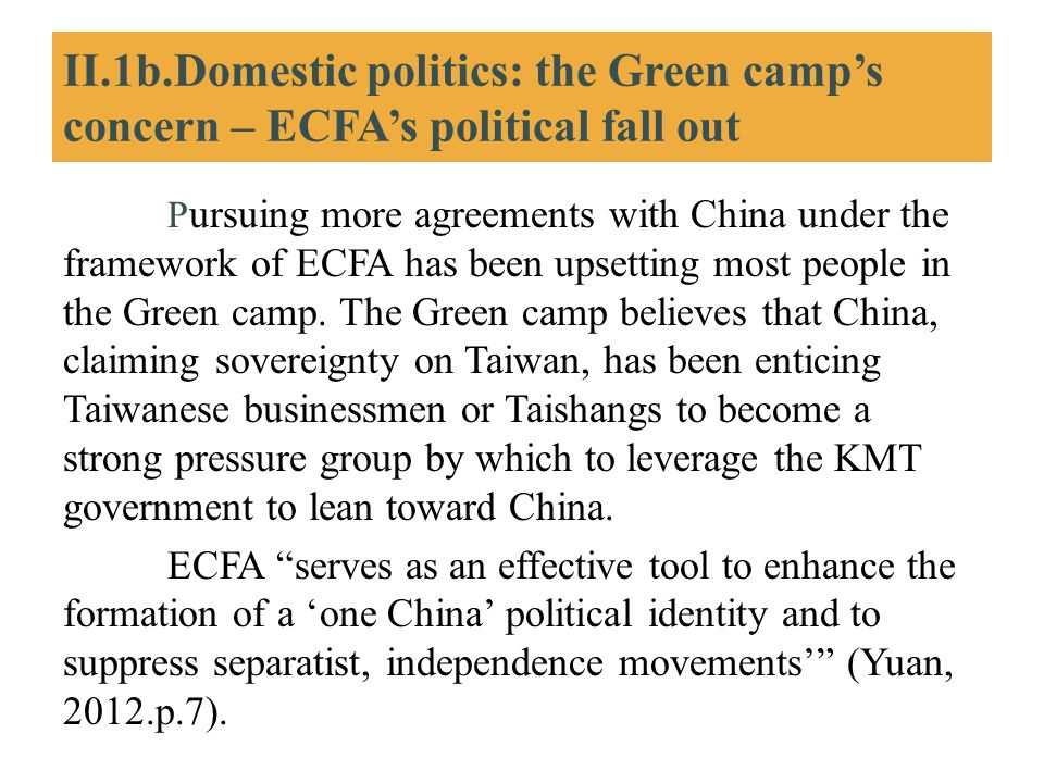 II.1b.Domestic politics: the Green camp's concern – ECFA's political fall out