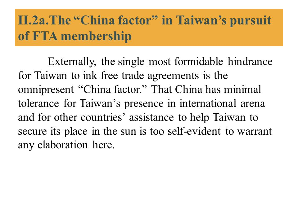 II.2a.The China factor in Taiwan's pursuit of FTA membership
