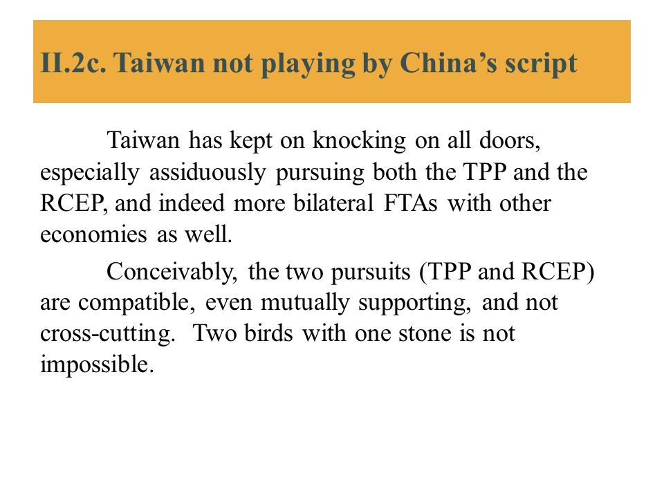 II.2c. Taiwan not playing by China's script