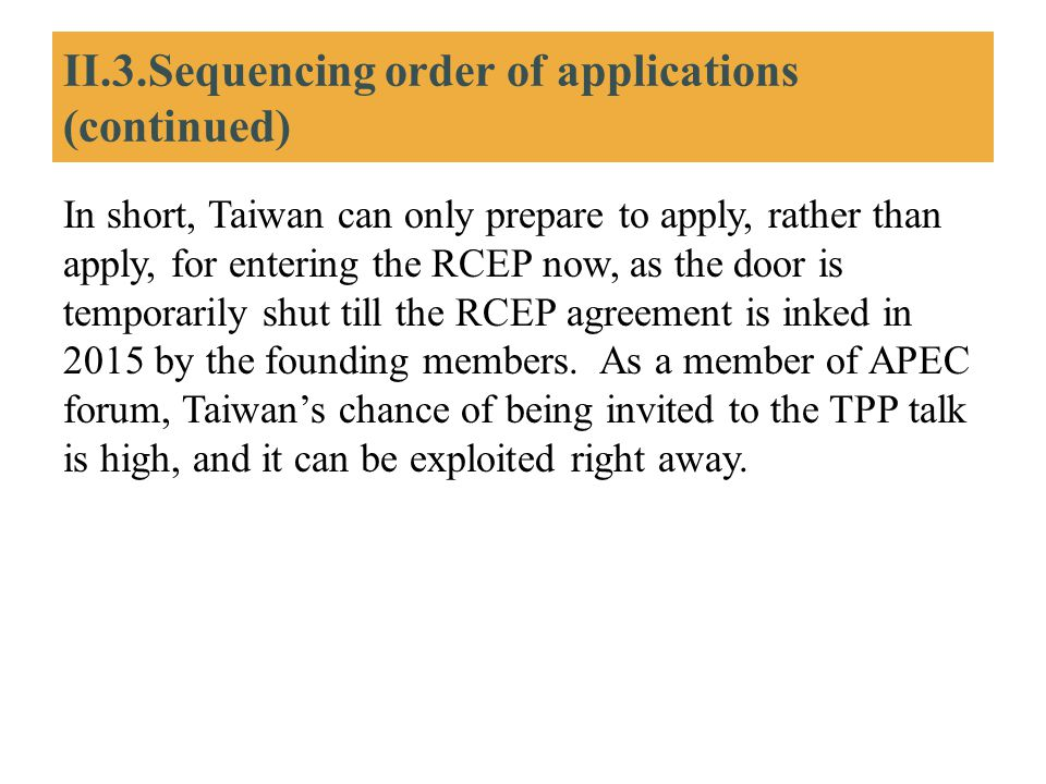 II.3.Sequencing order of applications (continued)