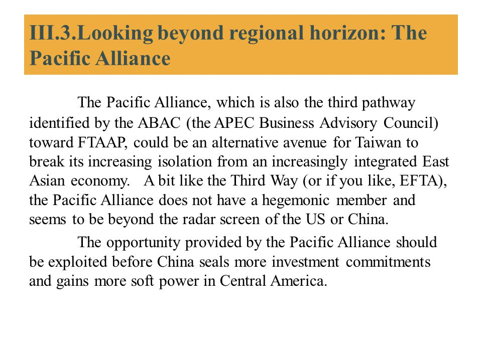 III.3.Looking beyond regional horizon: The Pacific Alliance