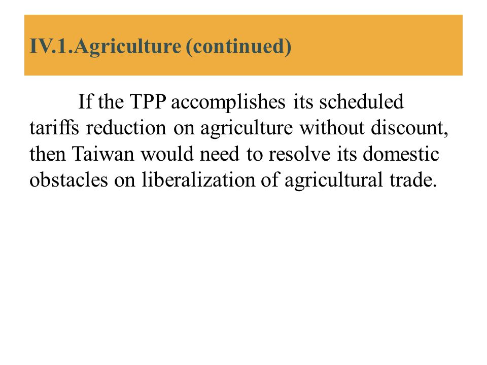 IV.1.Agriculture (continued)
