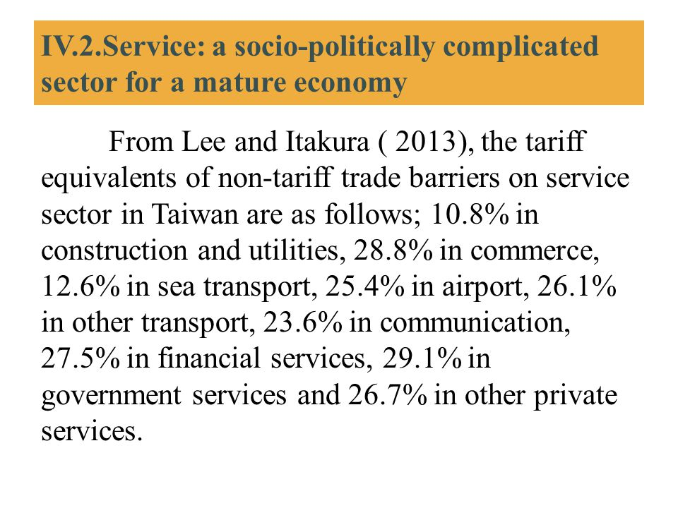 IV.2.Service: a socio-politically complicated sector for a mature economy