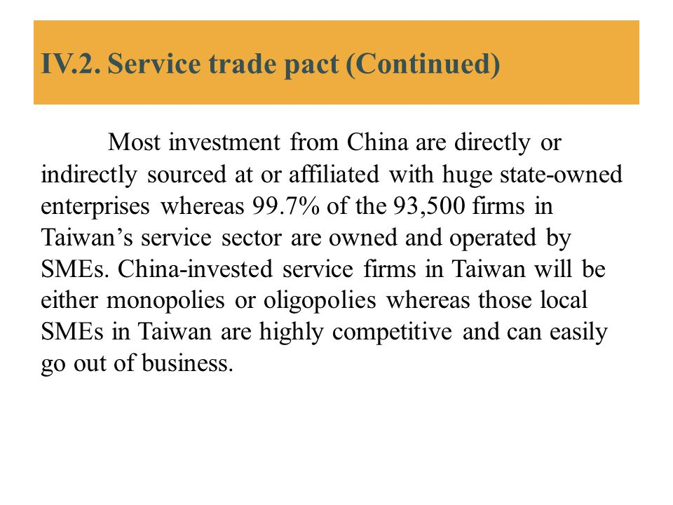 IV.2. Service trade pact (Continued)