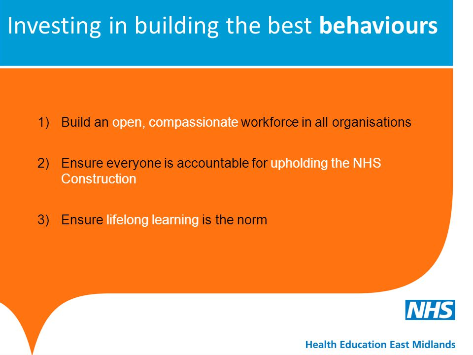 Investing in building the best behaviours