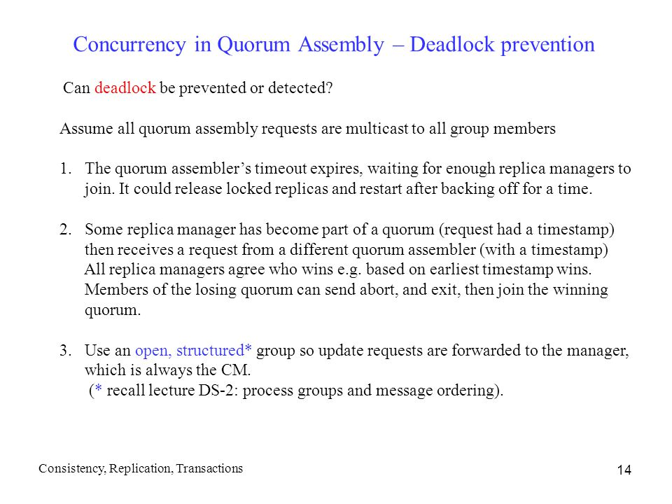 Concurrency in Quorum Assembly – Deadlock prevention
