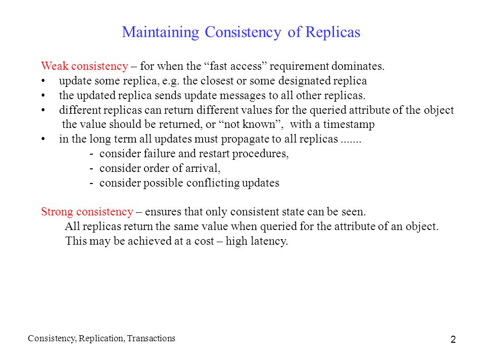 Maintaining Consistency of Replicas