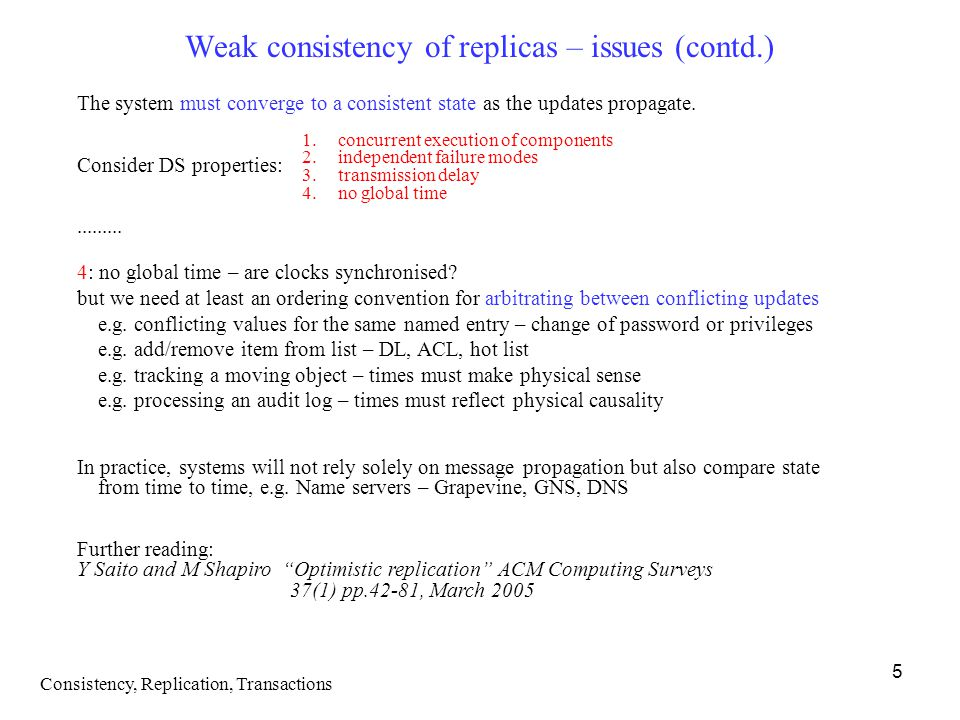 Weak consistency of replicas – issues (contd.)