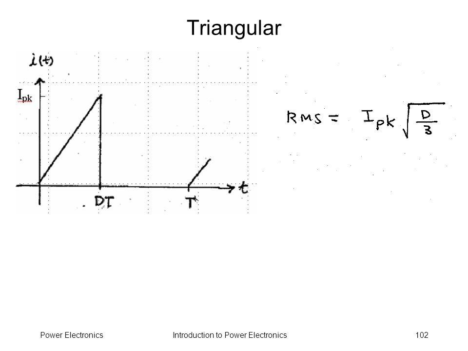Triangular Power Electronics