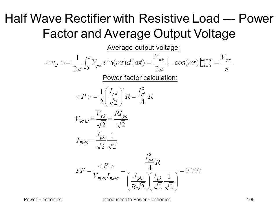 Half Wave Rectifier with Resistive Load --- Power Factor and Average Output Voltage
