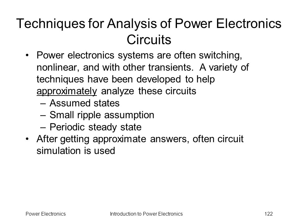 Techniques for Analysis of Power Electronics Circuits