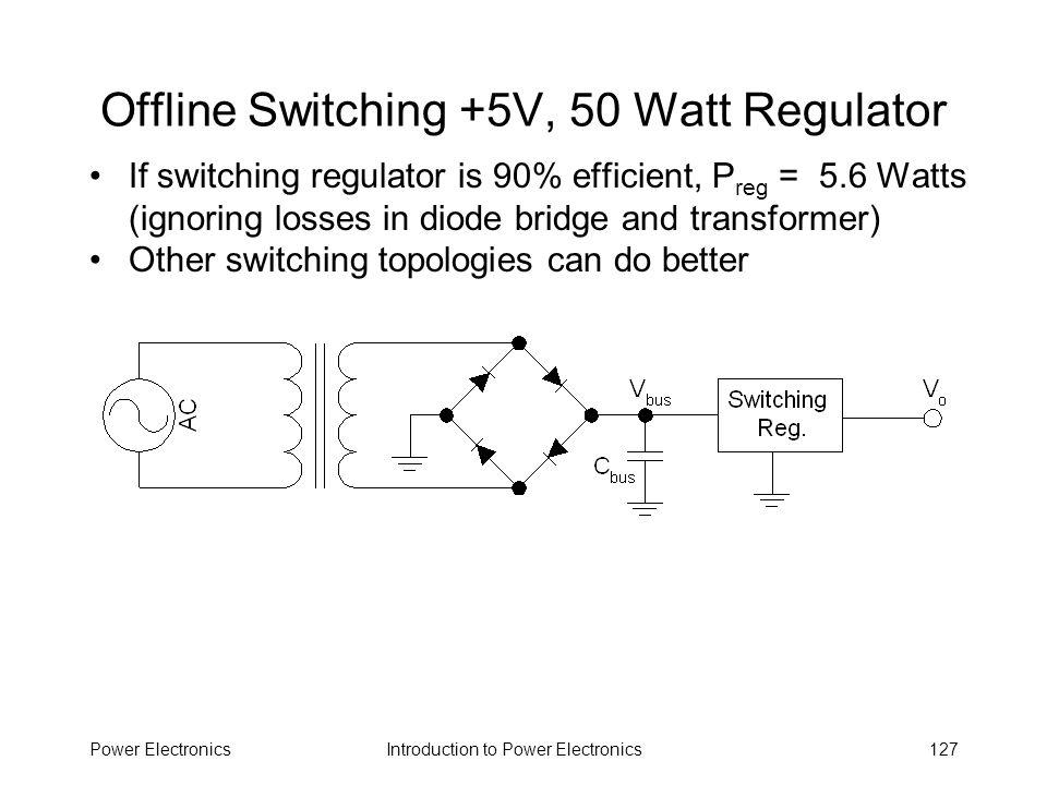 Offline Switching +5V, 50 Watt Regulator